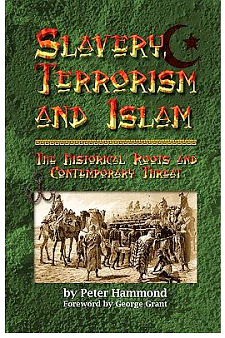 136163_slavery-terrorism-and-islam-the-historical-roots-and-contemporary-threat-by-dr-peter-hammond.png